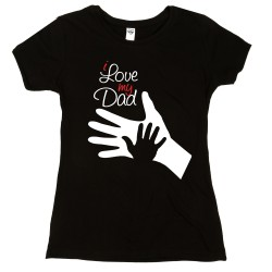 T-Shirt Donna i love my dad