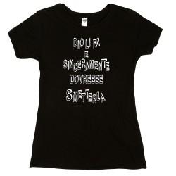 T-Shirt Donna Dio li fa...