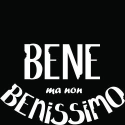 T-Shirt Donna Bene ma non ..