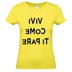 T-Shirt DonnaVivi come ti pare