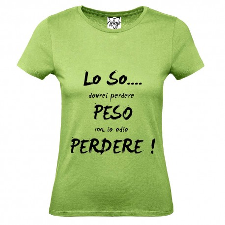 T-Shirt Donna Lo so...