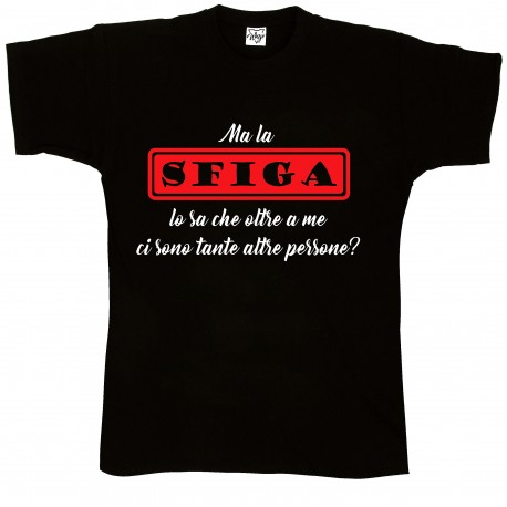 T-Shirt Uomo Ma la sfig...