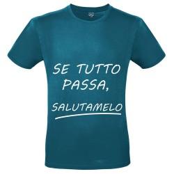 T-Shirt Uomo Se tutto...